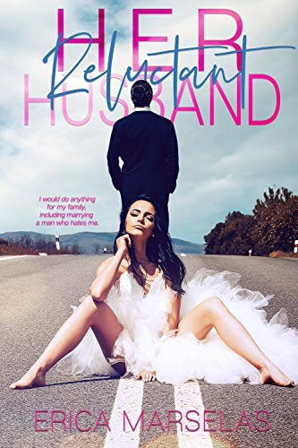 Her Reluctant Husband Erica Marselas