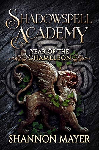 Shadowspell Academy: Year of the Chameleon Shannon Mayer