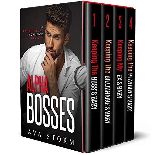Alpha Bosses: A Secret Baby Romance Box Set Ava Storm