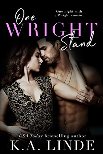 One Wright Stand: A One-Night Stand Small Town Romance (Wright series) K.A. Linde