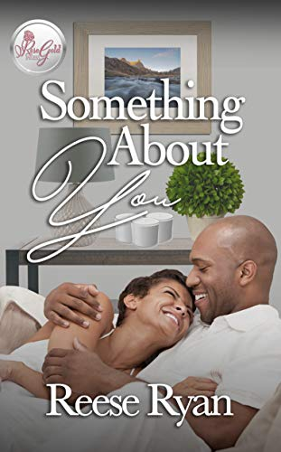 Something About You Reese Ryan