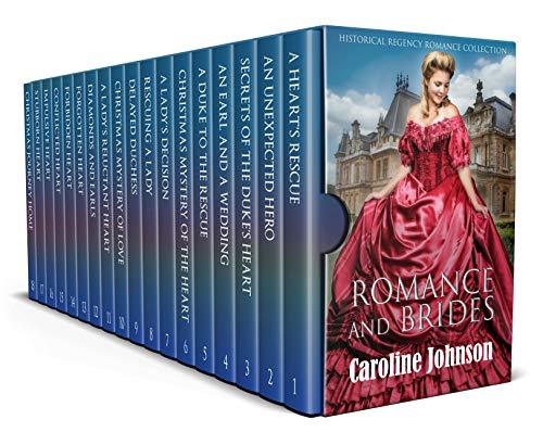 Romance and Brides: Historical Regency Romance Collection Caroline Johnson and Eleanor Swan