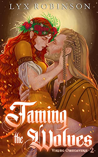 Taming the Wolves (Viking Omegaverse #2) Lyx Robinson