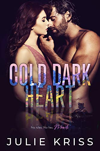 Cold Dark Heart (Filthy Rich Book 5) Julie Kriss