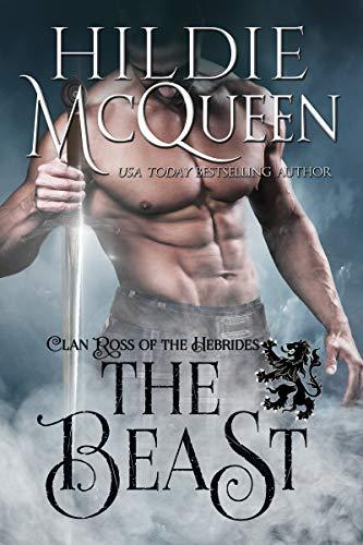 The Beast (Clan Ross of the Hebrides Book 2) Hildie McQueen