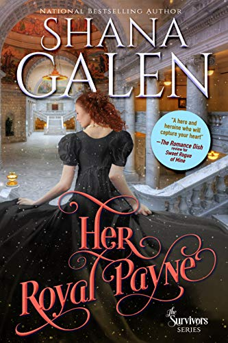 Her Royal Payne Shana Galen