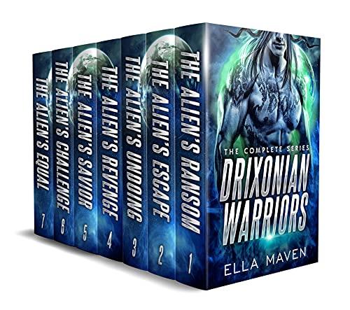 The Drixonian Warriors: SciFi Alien Romance Boxed Set: The Complete 7 Novel Collection Ella Maven