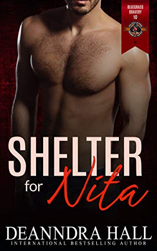Shelter for Nita (Police and Fire: Operation Alpha) (Bluegrass Bravery Book 10) Deanndra Hall and Operation Alpha