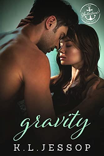 Gravity: A Salvation Society Novel K.L. Jessop and Salvation Society