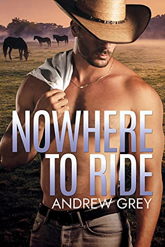 Nowhere to Ride Andrew Grey