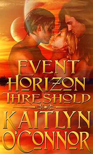 Event Horizon: Threshold Kaitlyn O'Connor