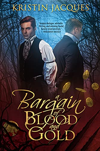 A Bargain of Blood and Gold (Midnight Guardians Book 1) Kristin Jacques