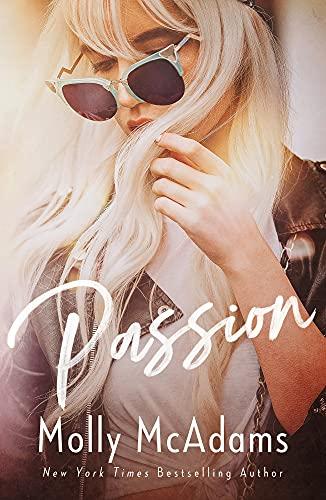 Passion (Secrets in L.A. Book 1) Molly McAdams