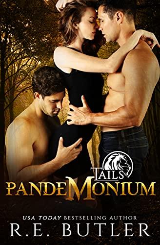 Pandemonium (Tails Book 5) R. E. Butler