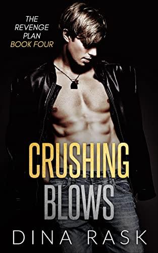 The Revenge Plan: An Enemies to Lovers Sports Romance (Book Four) Dina Rask