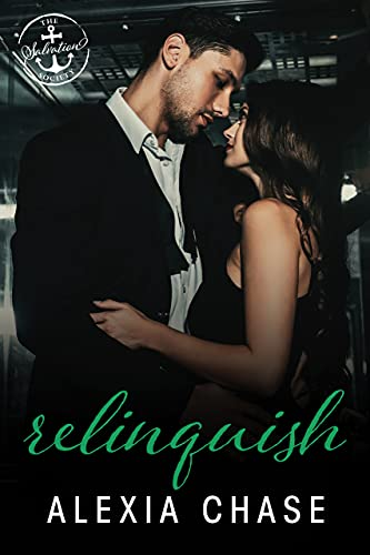 Relinquish: A Salvation Society Novel Alexia Chase and Salvation Society