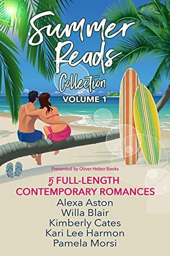 Summer Reads Collection: Volume 1 (Presented by Oliver Heber Books) Alexa Aston , Willa Blair , et al.