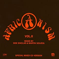 Africanism II mixed by Bob Sinclar & Dimitri From Paris