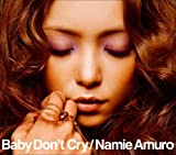 Baby Don't Cry (DVD付)