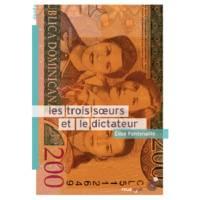 Les trois soeurs et le dictateur / roman