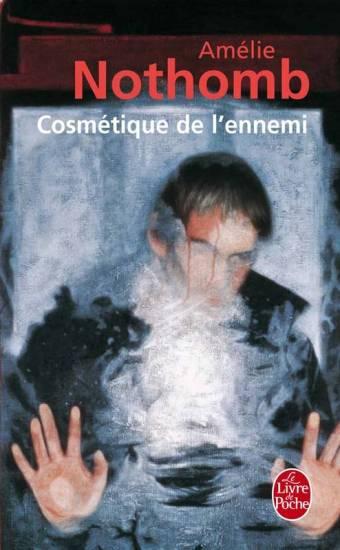 """Résultat de recherche d'images pour """"cosmétique de l'ennemi nothomb"""""""