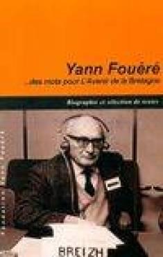 Livre: L'Europe aux cent drapeaux, essai pour servir à la construction de l' Europe, Yann Fouéré, [Fondation Y. Fouéré], 9782952969437 - Librairie  Dialogues