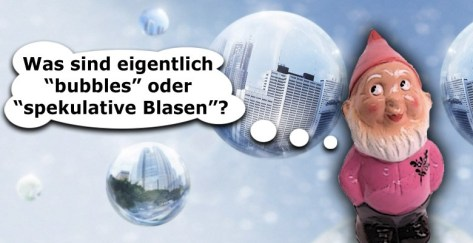 Bubbles - spekulative Blasen