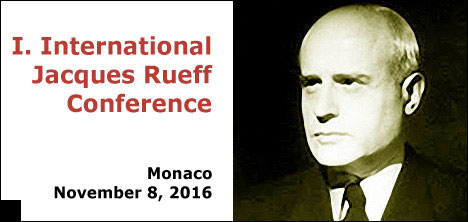 Jacques Rueff Conference in Monaco