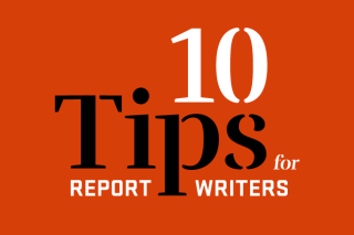 Tips for Report Writers