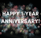 Square graphic of multiple bursting fireworks in pink, blue, yellow and green against a black background. There are white text letters in the center of the graphic that state: Happy 1-year Anniversary!