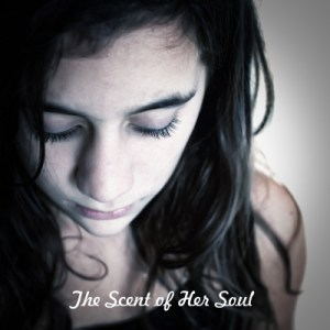 Scent of Her Soul