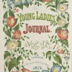 Front cover of The Young Ladies' Journal housed at W.D. Jordan Special Collections, Queen's University