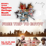 Egyptian Heritage Month Celebration - July 25, 2020 (Virtual)