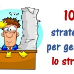 10 srategie per gestire lo stress