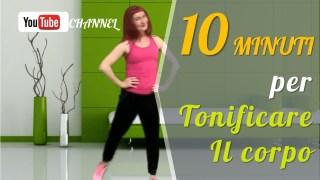 10 minuti per tonificare il corpo. Programma di allenamento