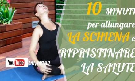 10 minuti per allungare la schiena e ripristinare la salute