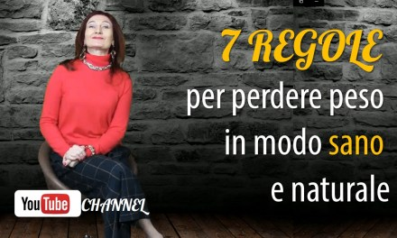 7 REGOLE per PERDERE PESO in modo sano e naturale