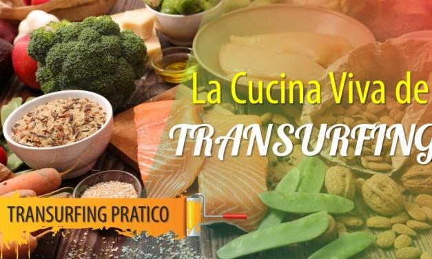 La Cucina Viva del Transurfing