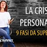 La felicità perduta: 9 FASI da superare