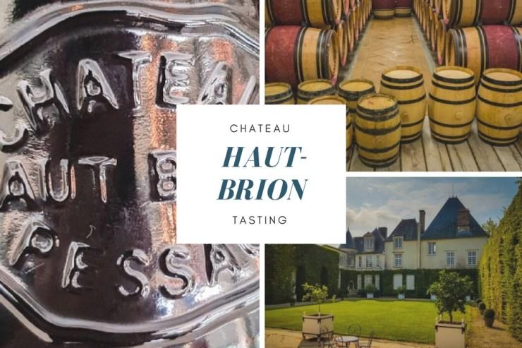 Chateau Haut Brion Tasting