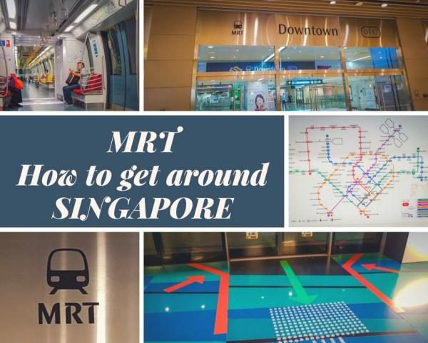 MRT - How to get around Singapore