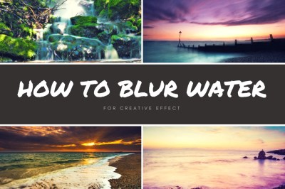 how to blur water