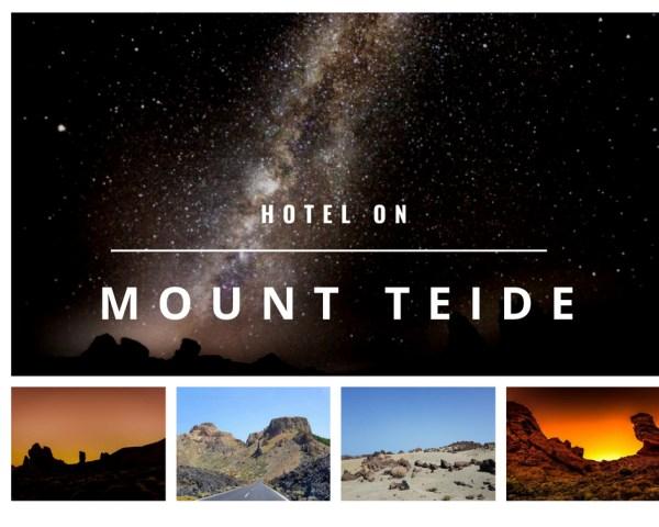 a hotel on Mount Teide Tenerife