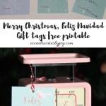 Merry Christmas, Feliz Navidad Gift Tags Printable