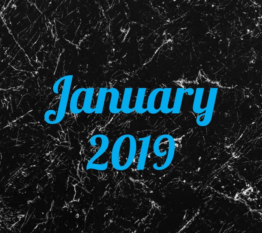 January 2019 in blue text on black marble background