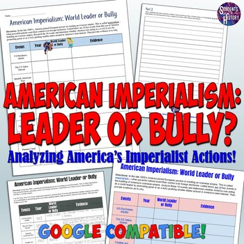 American Imperialism World Leader Or Bully Worksheet