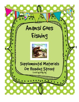 Anansi Goes Fishing Reading Street Supplemental Materials ...