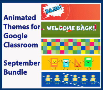 Animated Google Classroom Headers (September) for Distance Learning