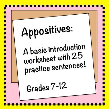 Appositive Worksheet An Introduction With Practice By