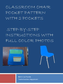 Classroom Chair Pocket Sewi By Lisa Parnello Teachers Pay Teachers
